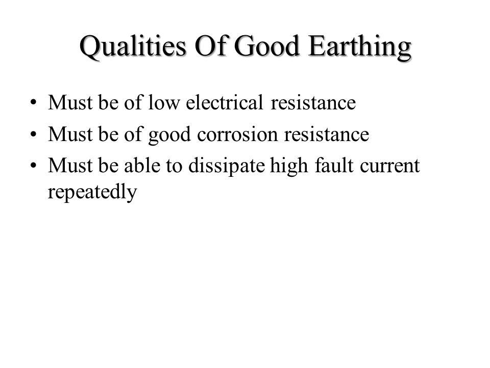 Qualities Of Good Earthing