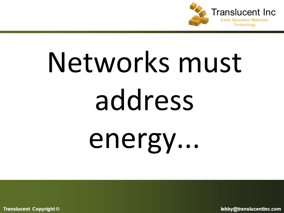 Networks must address energy...