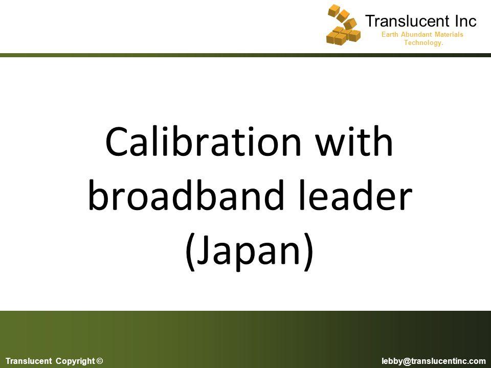 Calibration with broadband leader (Japan)