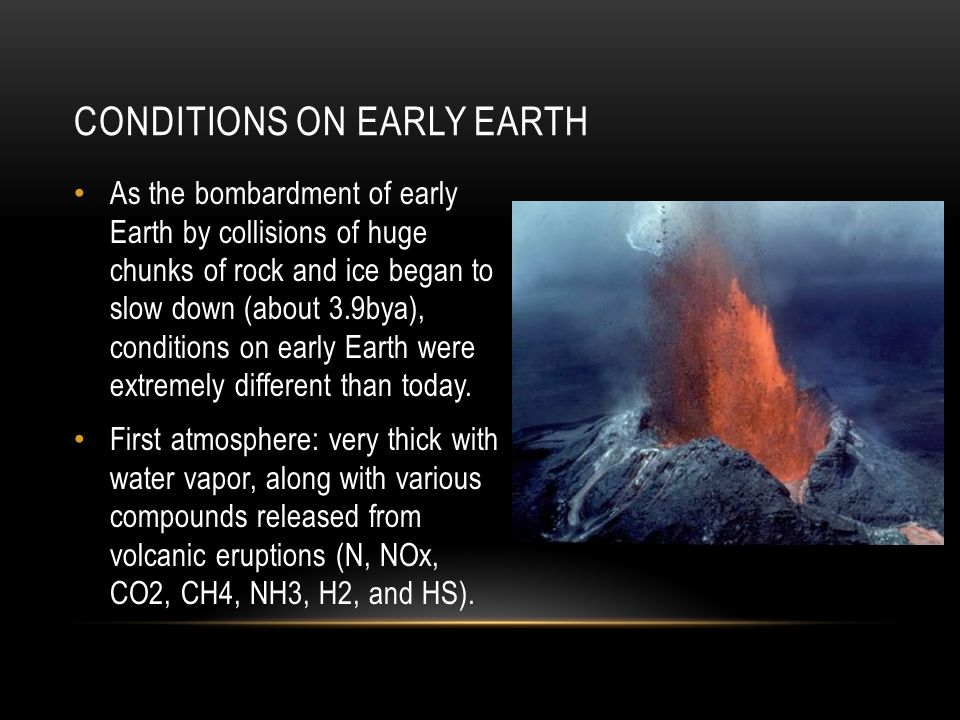 Conditions on early earth