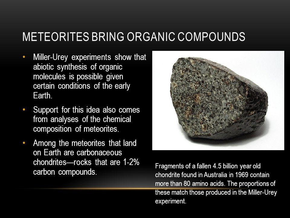 Meteorites bring organic compounds