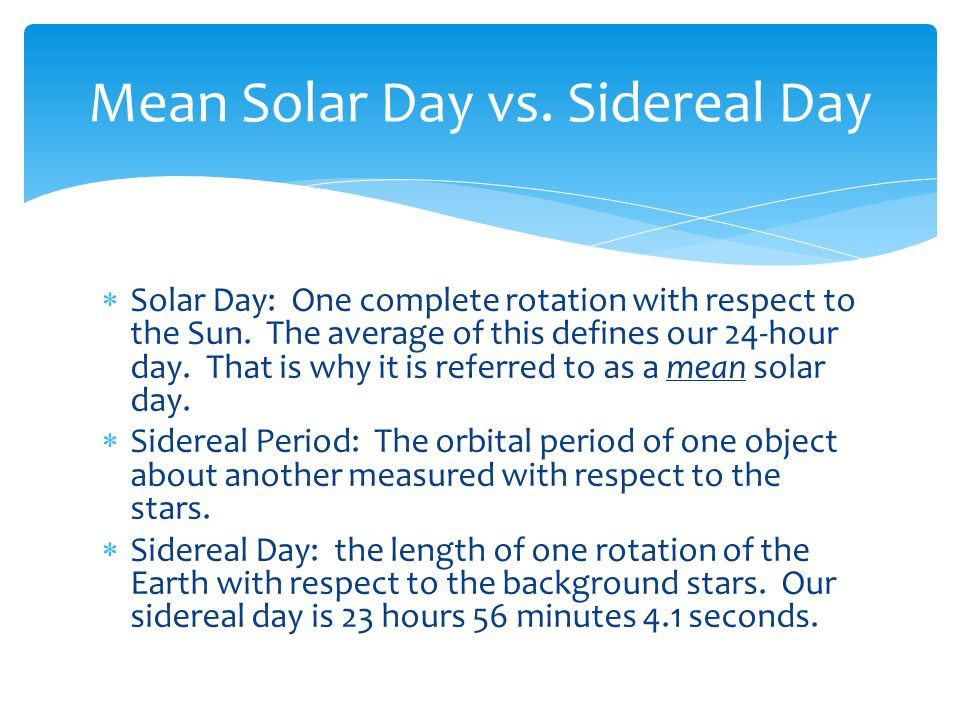 Mean Solar Day vs. Sidereal Day