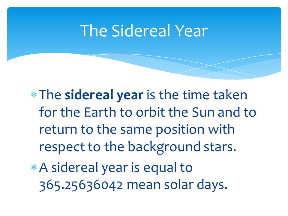 The Sidereal Year