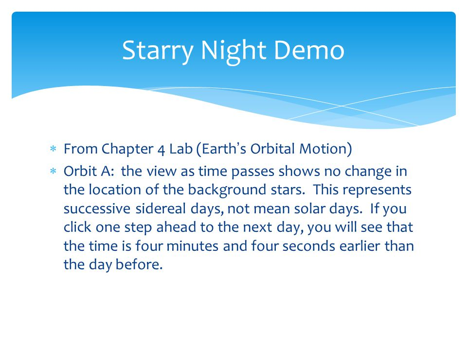 Starry Night Demo From Chapter 4 Lab (Earth's Orbital Motion)