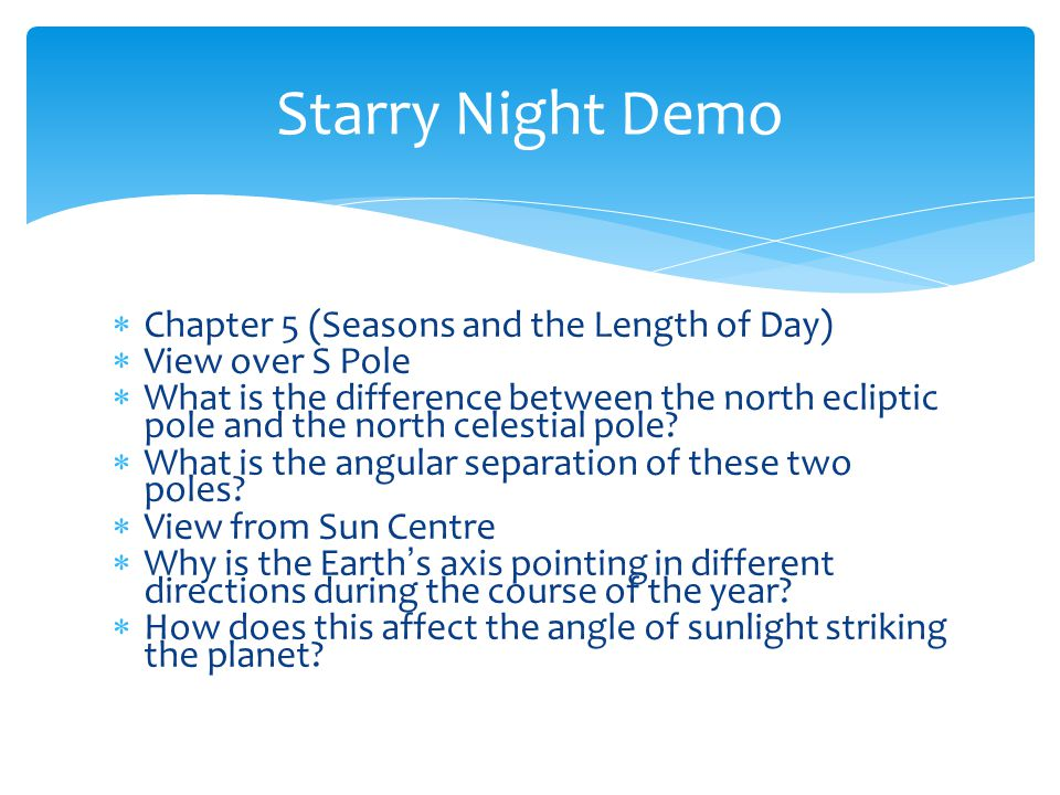 Starry Night Demo Chapter 5 (Seasons and the Length of Day)