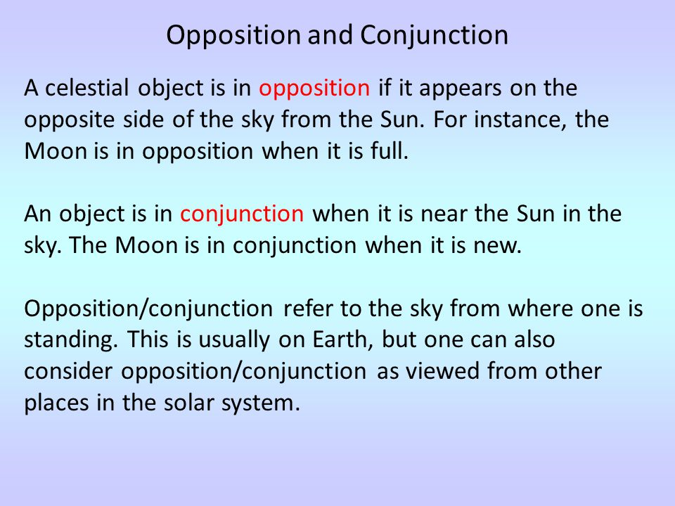 Opposition and Conjunction