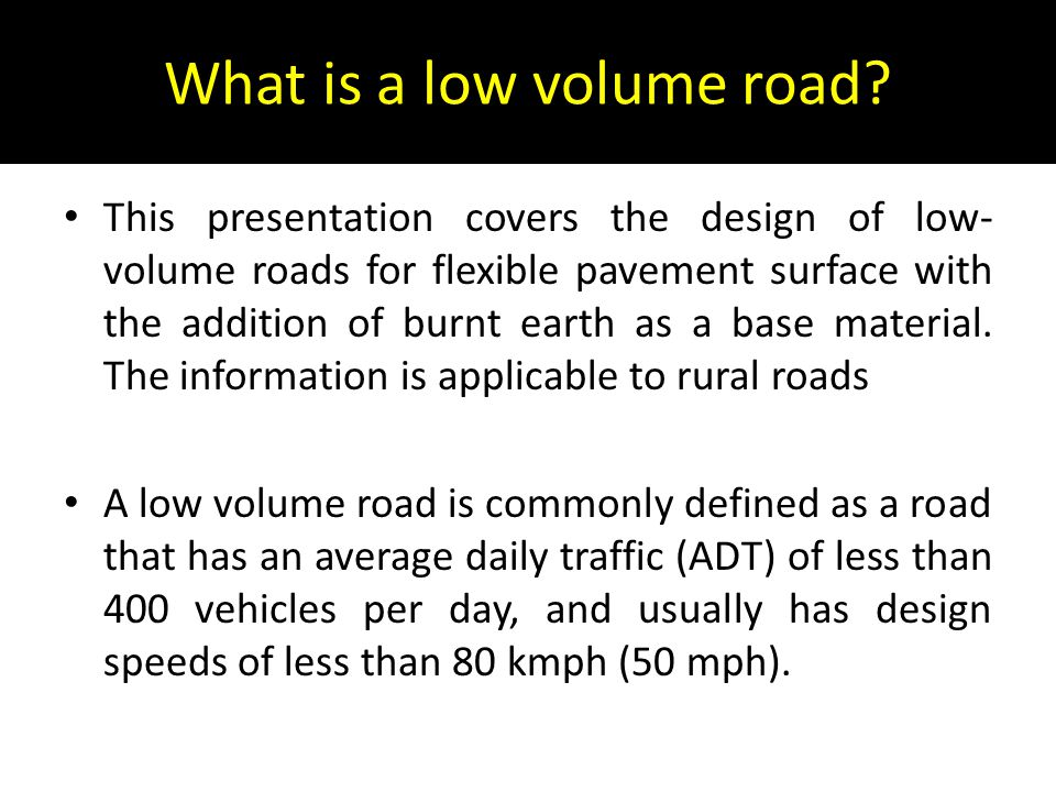 What is a low volume road