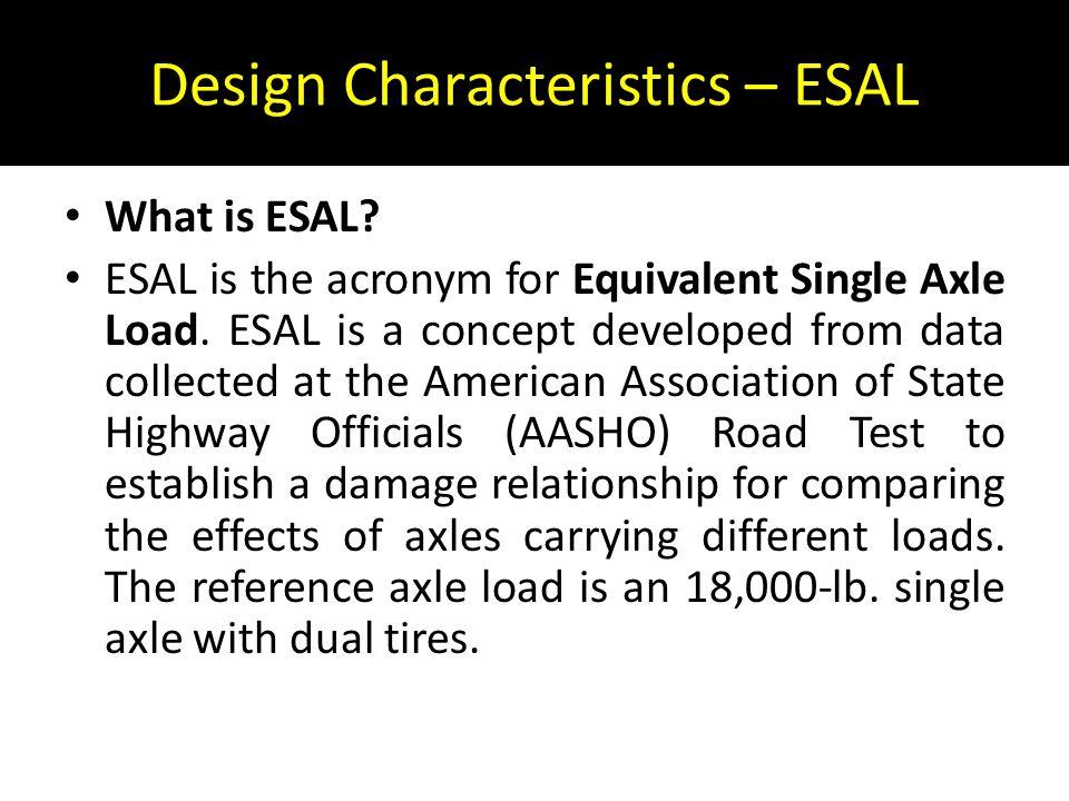 Design Characteristics – ESAL