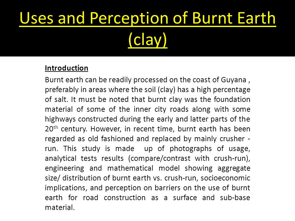 Uses and Perception of Burnt Earth (clay)