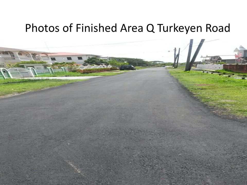 Photos of Finished Area Q Turkeyen Road