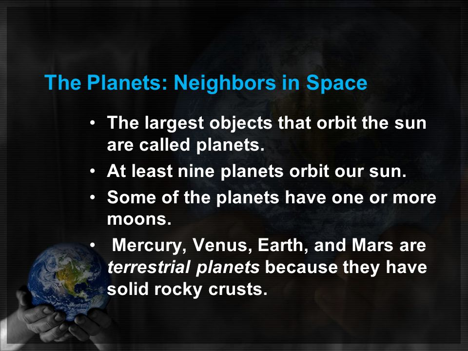 The Planets: Neighbors in Space