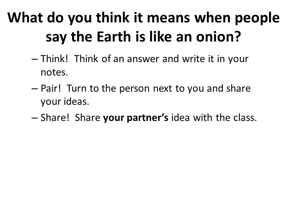 What do you think it means when people say the Earth is like an onion