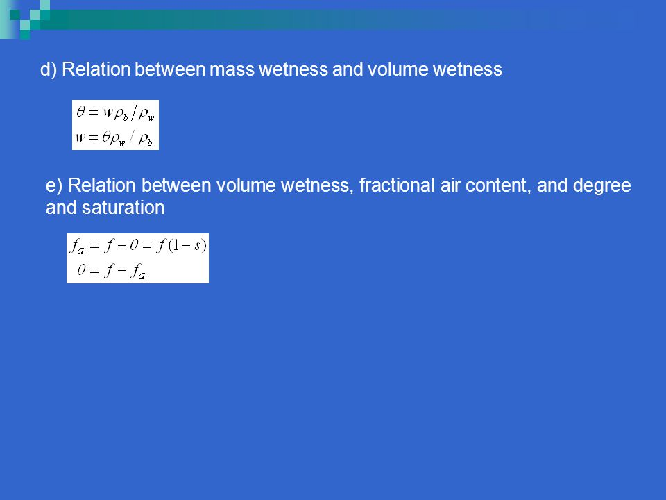 d) Relation between mass wetness and volume wetness