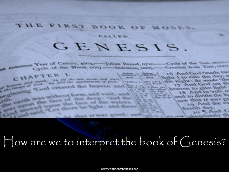 How are we to interpret the book of Genesis