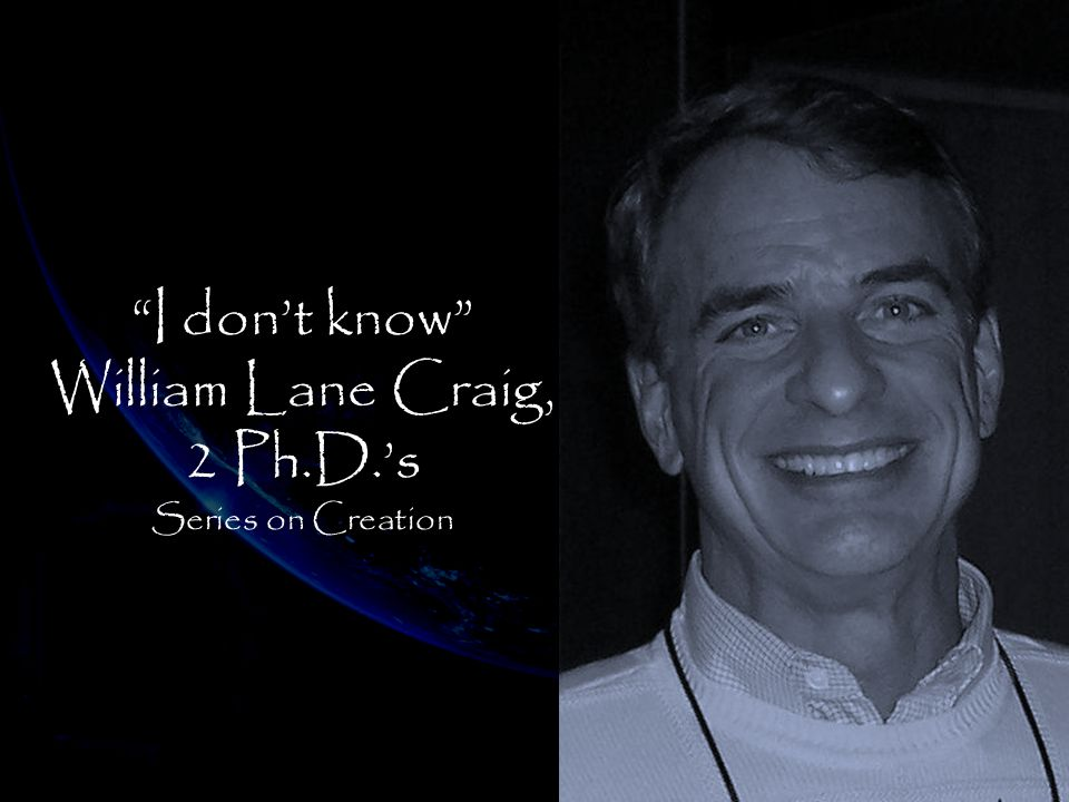 William Lane Craig, 2 Ph.D.'s