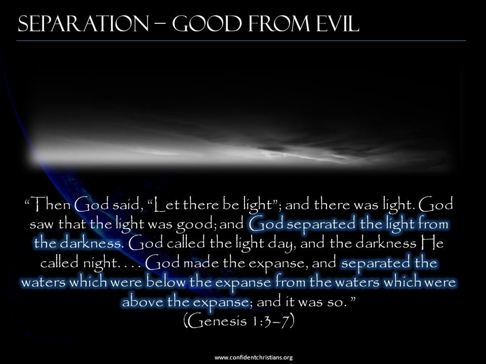Separation – Good from Evil