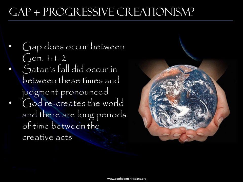 Gap + Progressive Creationism