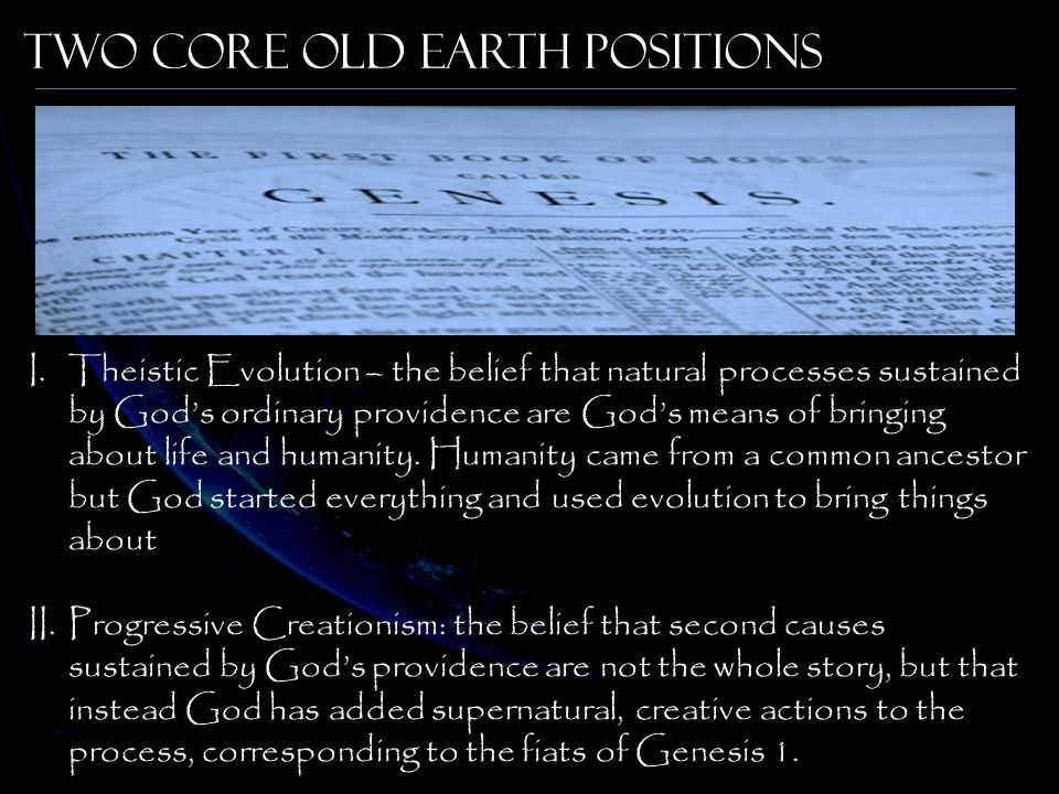 Two Core Old Earth Positions