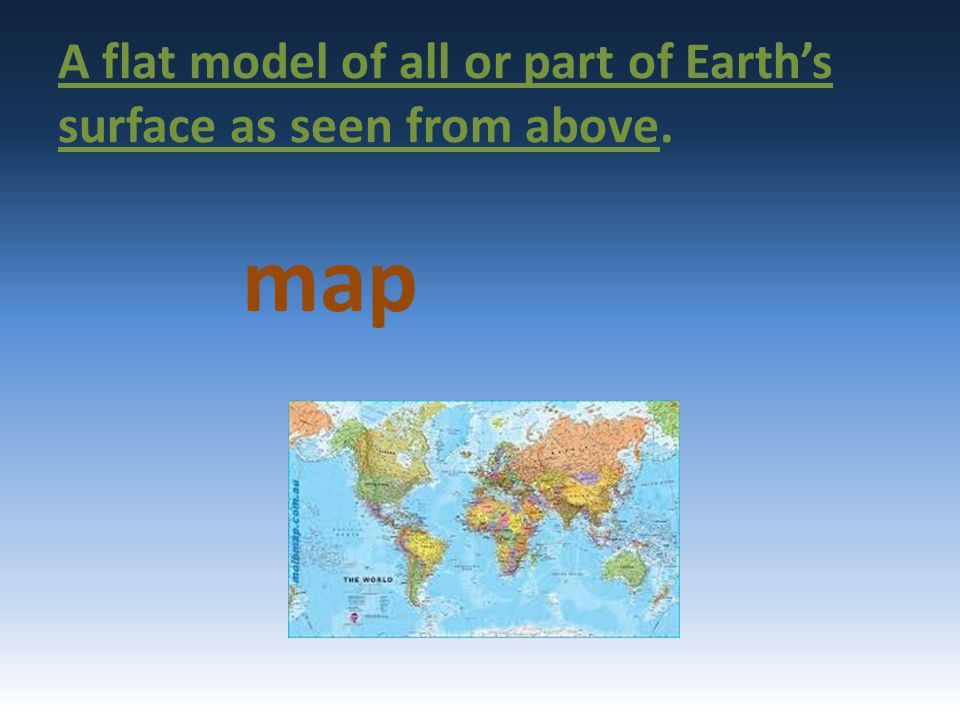 A flat model of all or part of Earth's surface as seen from above.