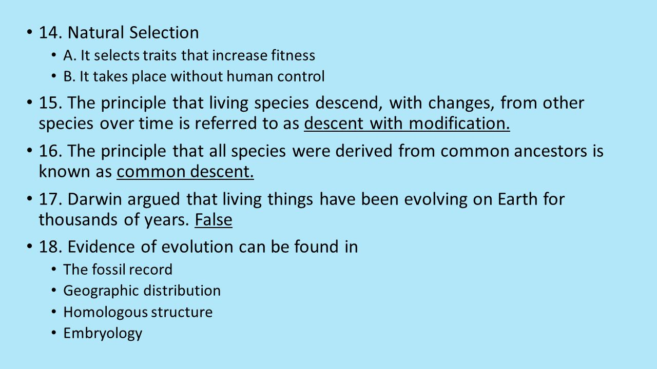 18. Evidence of evolution can be found in