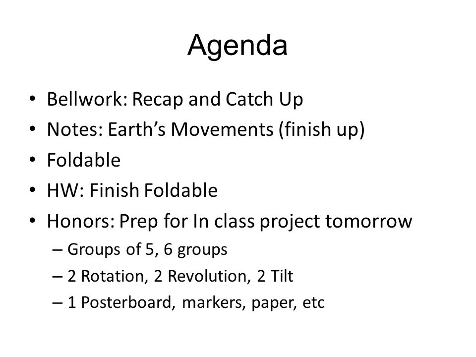 Agenda Bellwork: Recap and Catch Up
