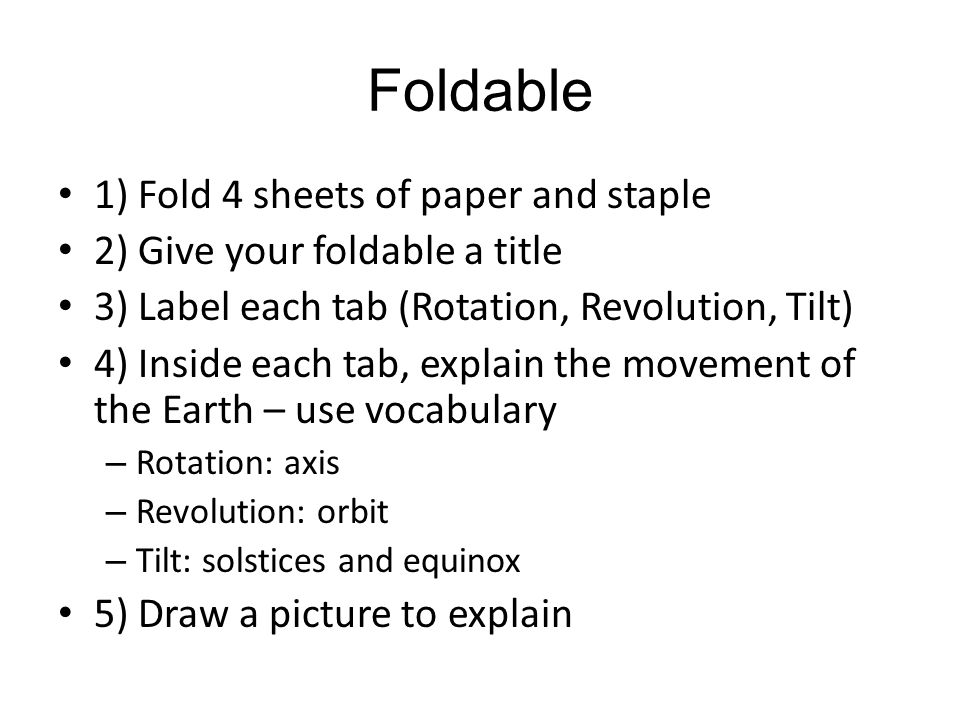Foldable 1) Fold 4 sheets of paper and staple