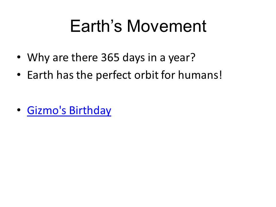 Earth's Movement Why are there 365 days in a year