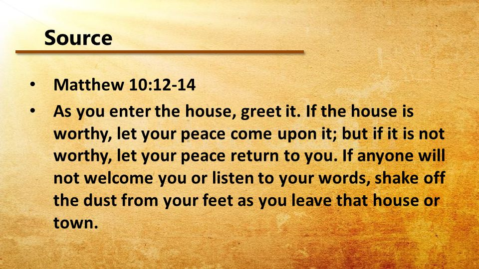 Source Matthew 10:12-14.