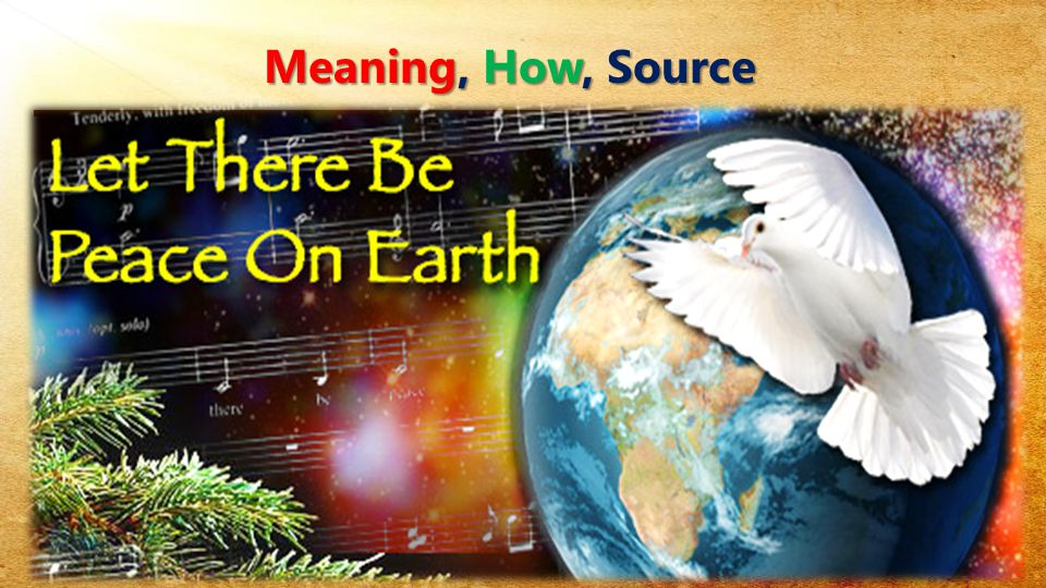 Meaning, How, Source