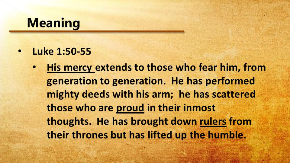 Meaning Luke 1:50-55.