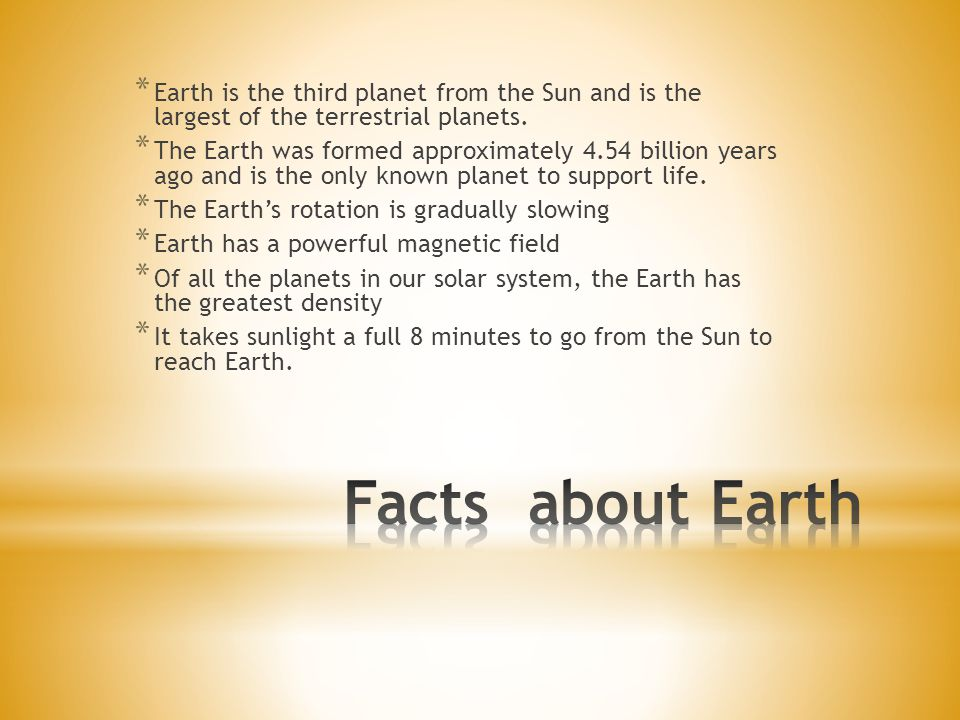 Earth is the third planet from the Sun and is the largest of the terrestrial planets.