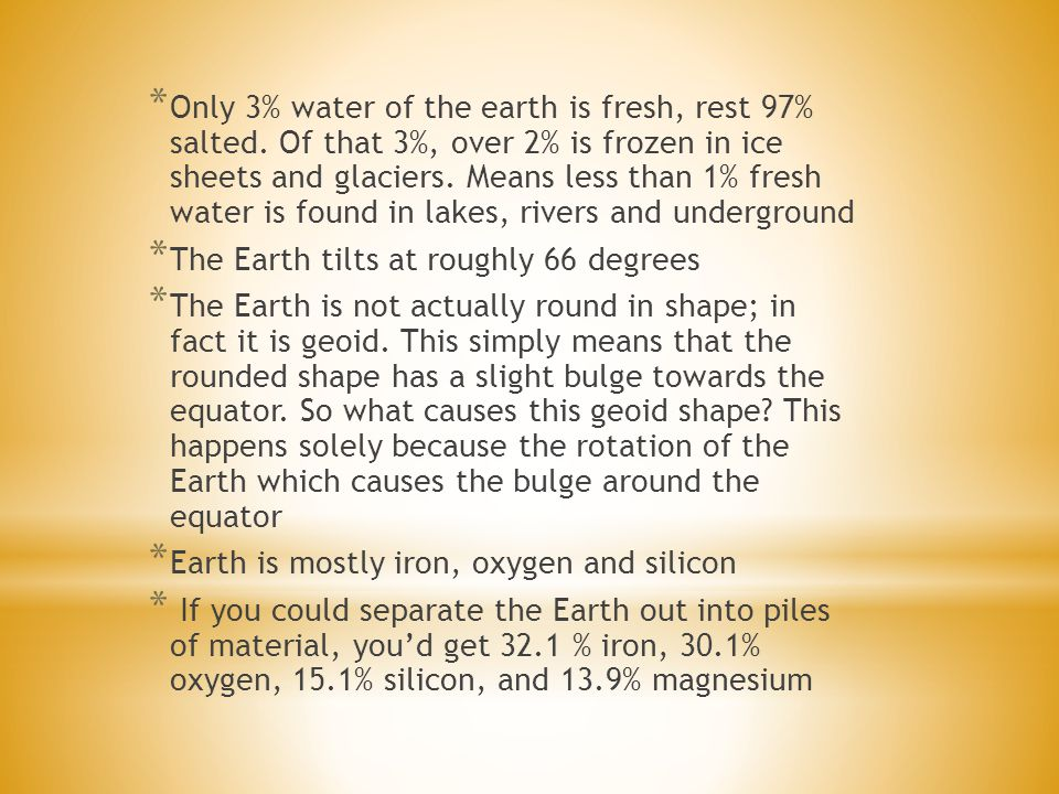 Only 3% water of the earth is fresh, rest 97% salted