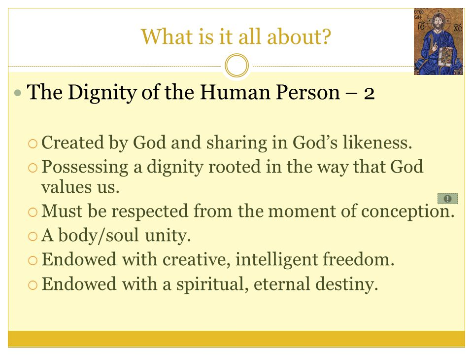What is it all about The Dignity of the Human Person – 2