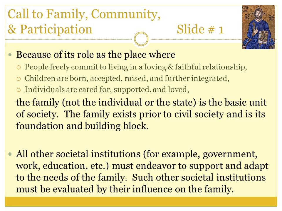 Call to Family, Community, & Participation Slide # 1