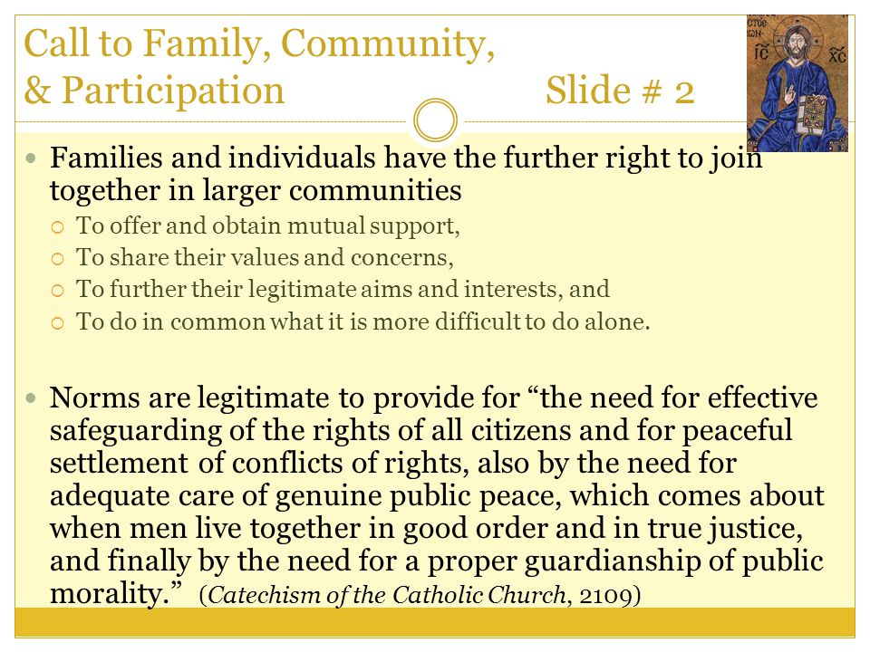 Call to Family, Community, & Participation Slide # 2