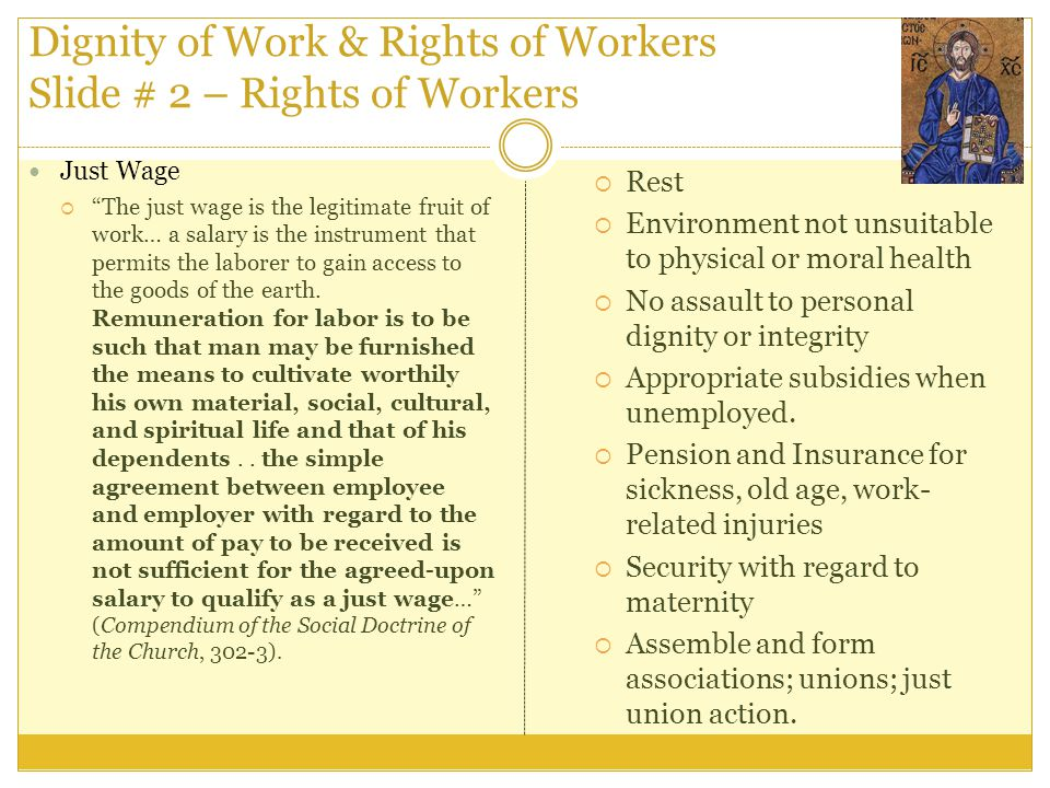 Dignity of Work & Rights of Workers Slide # 2 – Rights of Workers