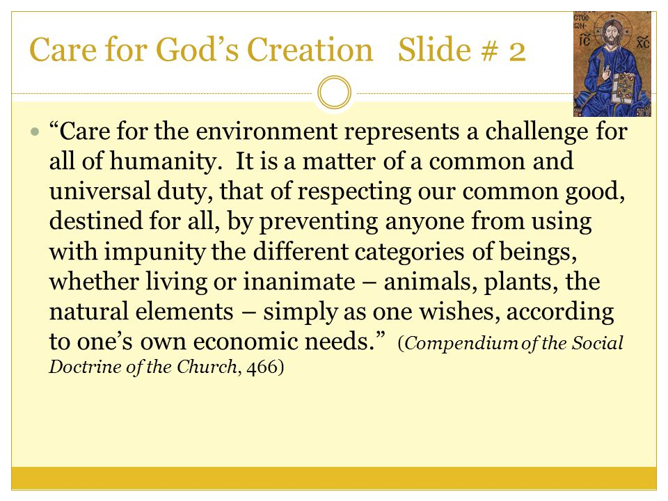 Care for God's Creation Slide # 2