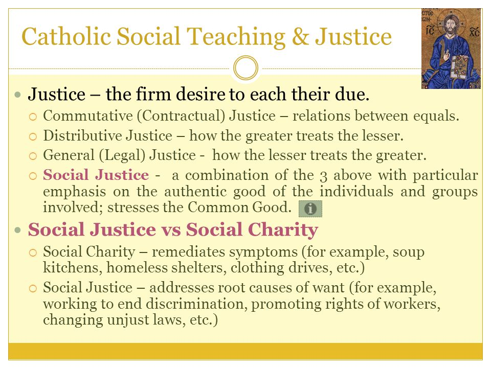 Catholic Social Teaching & Justice