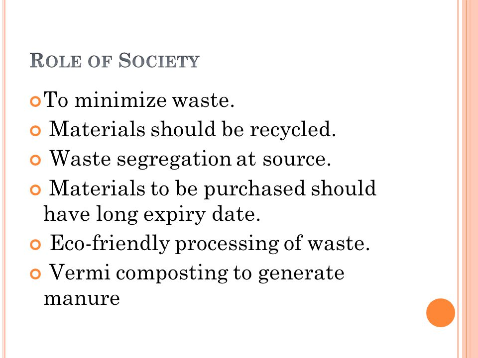 Materials should be recycled. Waste segregation at source.