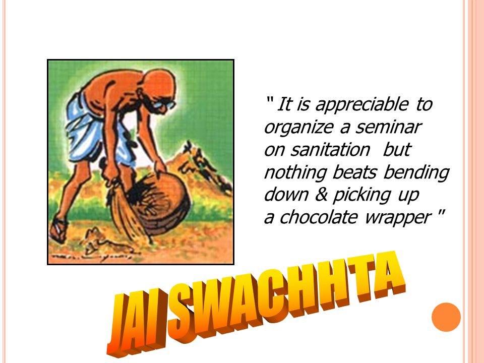 JAI SWACHHTA It is appreciable to organize a seminar