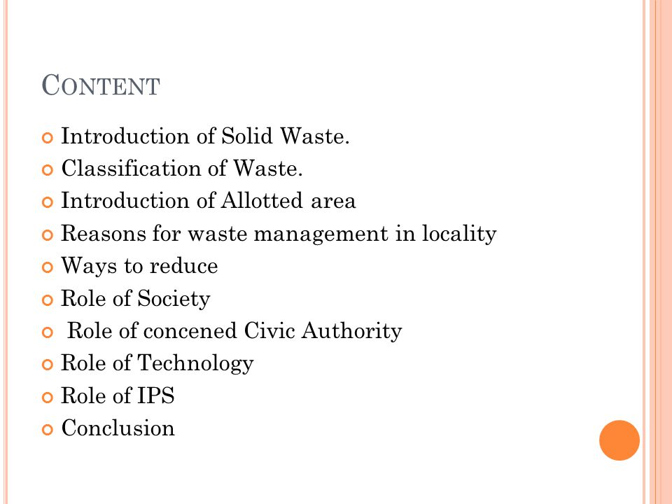 Content Introduction of Solid Waste. Classification of Waste.