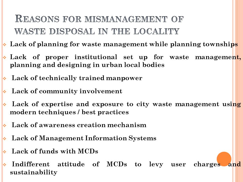 Reasons for mismanagement of waste disposal in the locality