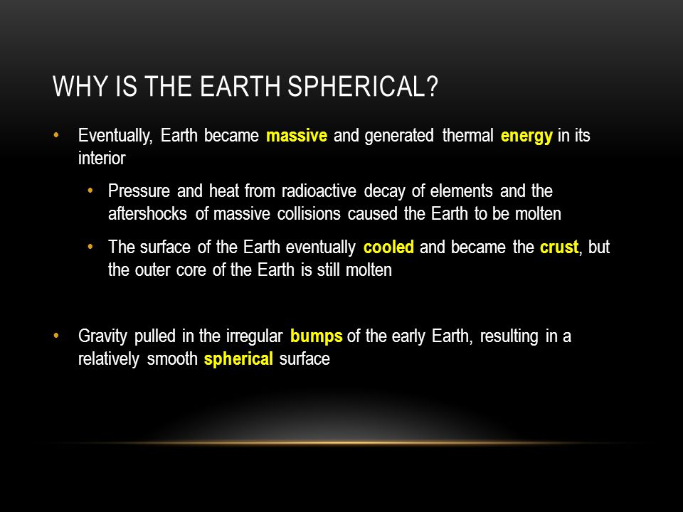 Why is the Earth Spherical