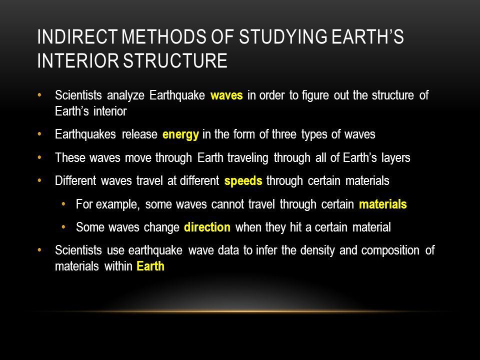Indirect Methods of Studying Earth's interior structure