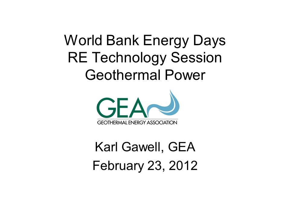 World Bank Energy Days RE Technology Session Geothermal Power