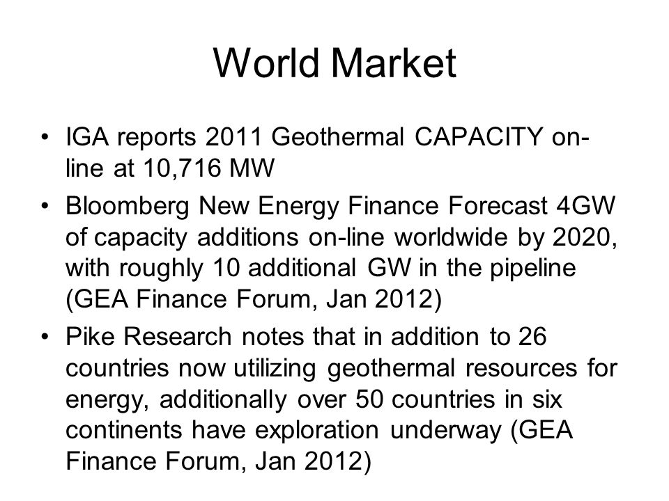 World Market IGA reports 2011 Geothermal CAPACITY on-line at 10,716 MW