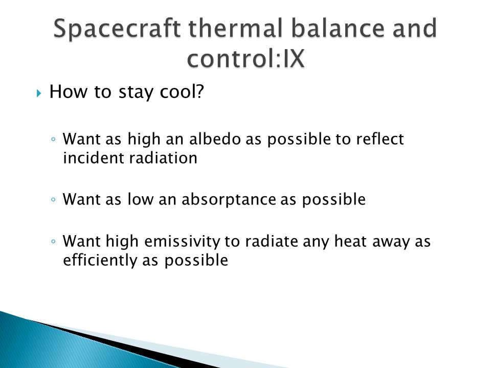 Spacecraft thermal balance and control:IX