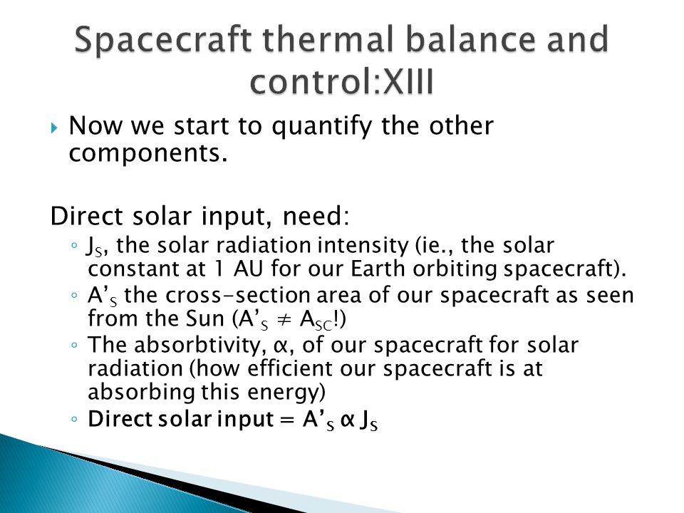 Spacecraft thermal balance and control:XIII