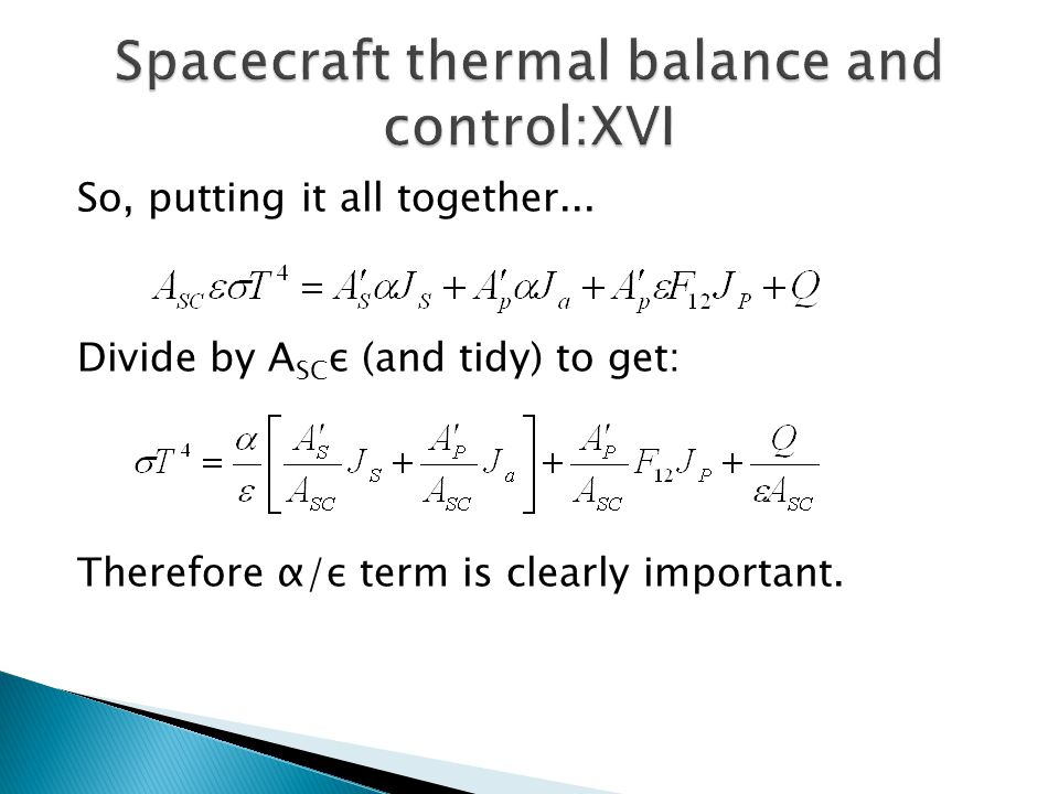 Spacecraft thermal balance and control:XVI