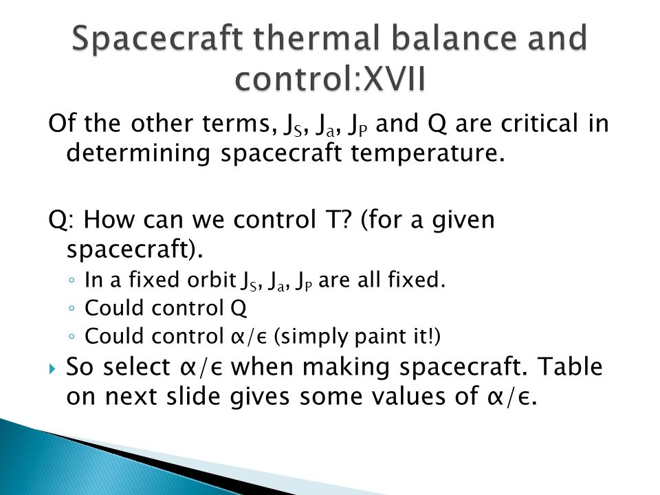 Spacecraft thermal balance and control:XVII